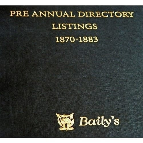 Baily's Listings 1870-1883 (Pre Directory)